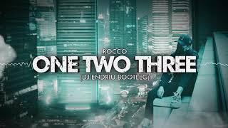 Rocco - One Two Three (DJ ENDRIU BOOTLEG)