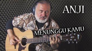 Menunggu Kamu - Fingerstyle Guitar