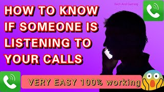 HOW TO KNOW IF SOMEONE IS SECRETLY LISTENING TO YOUR PHONE CALLS|BE SAFE AND STOP CALL FORWARDING
