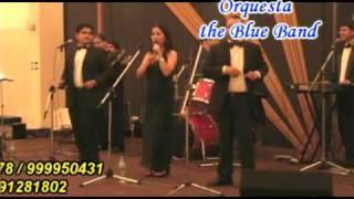 ORQUESTAS PERU / ORQUESTA THE BLUE BAND