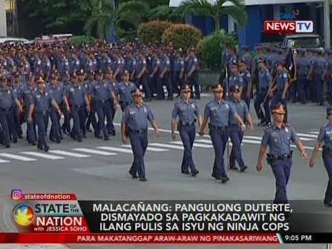 [GMA]  SONA: Malacañang: Pres. Duterte, dismayado sa pagkakadawit ng ilang pulis sa isyu ng ninja cops