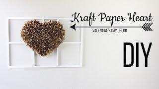 DIY Kraft Paper Heart  / Corazon De Papel Kraft