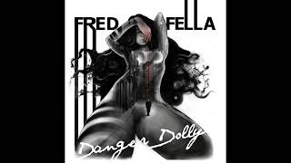 FREDFELLA - Kings and Queens
