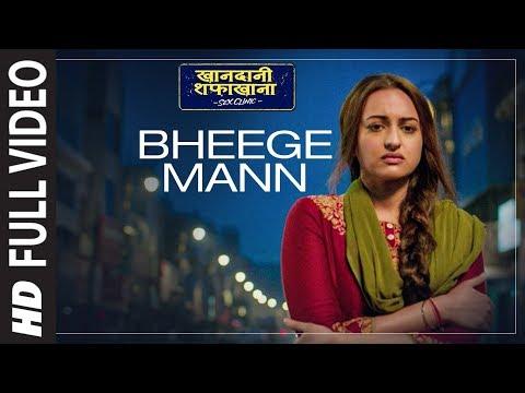 Bheege Mann Full Song | Khandaani Shafakhana | Son
