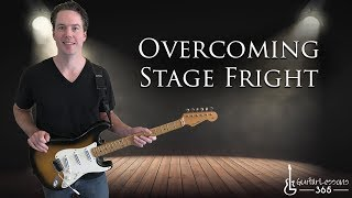 Overcoming Stage Fright - GuitarLessons365