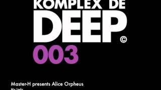 "Master-H presents Alice Orpheus""My Lady"""