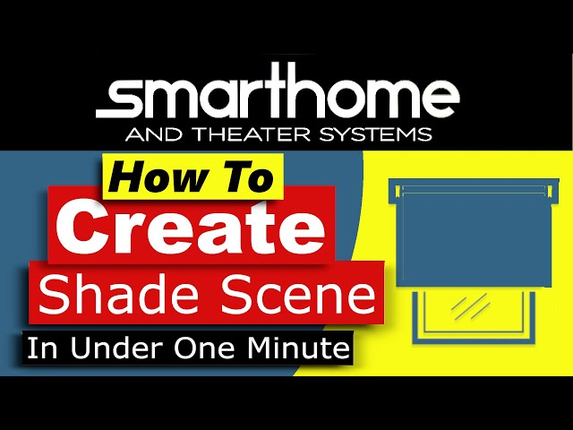 Crestron Home OS - How to Create a Shade Scene in Under 1 Minute