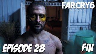 Far Cry 5 - FIN   Episode 28