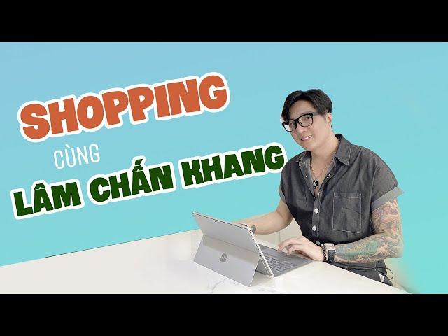 Shopping cùng Ca sĩ Lâm Chấn Khang tại SurfacePro.vn
