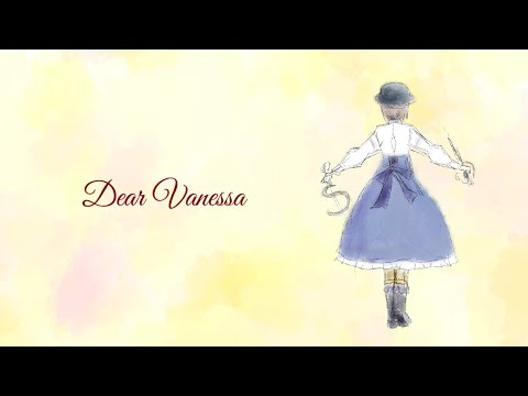 「Dear Vanessa」 / Lord of Heroes Fan Song