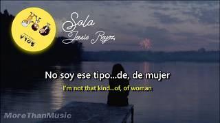 Jessie Reyez   Sola (Eng & Esp Lyrics)