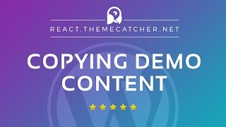 React WordPress - How to quickly copy page content from any demo deisgn