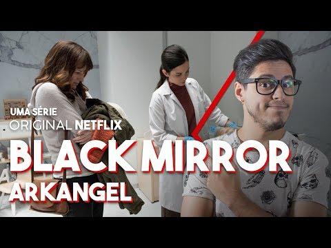BLACK MIRROR TEMPORADA 4 EP2 - ARKANGEL (Série Netflix) Crítica Café Nerd