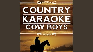 Gonna Come Back As A Country Song (Karaoke Version With Background Vocals) (Originally...