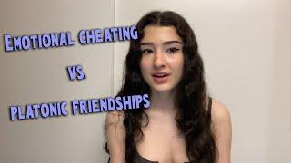 Emotional Cheating vs. Platonic Friendships