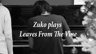 Zuko Plays Leaves From The Vine (playing Uncle Iroh's Song In Hanoi)