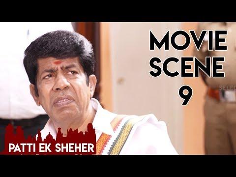 Movie Scene 9 - Patti Ek Sheher - Hindi Dubbed Movie | Kalaiyarasan
