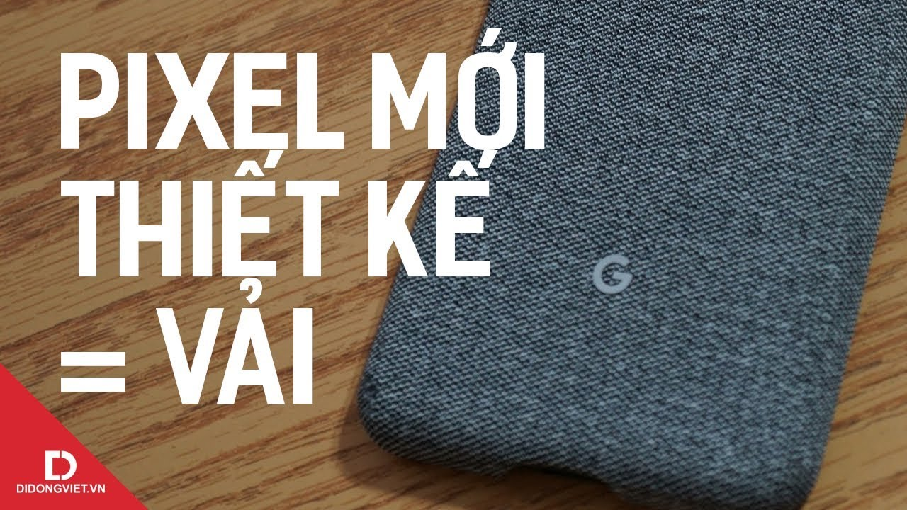 Chán nhôm nhựa, Google sắp làm điện thoại từ ... vải