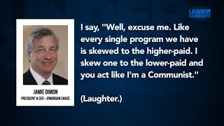 """Chase Bank CEO: """"Every Single Program We Have Is Skewed to the Higher-Paid"""""""