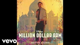 """A. R. Rahman ft. Wale - """"Keep the Hustle"""" (from """"Million Dollar Arm"""")"""