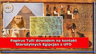 Papirus Tulli dowodem na kontakt Starożytnych Egipcjan z UFO