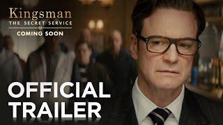 Kingsman: The Secret Service - Official Trailer 2