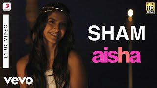 Sham Best Lyric Video - Aisha|Sonam Kapoor   - YouTube