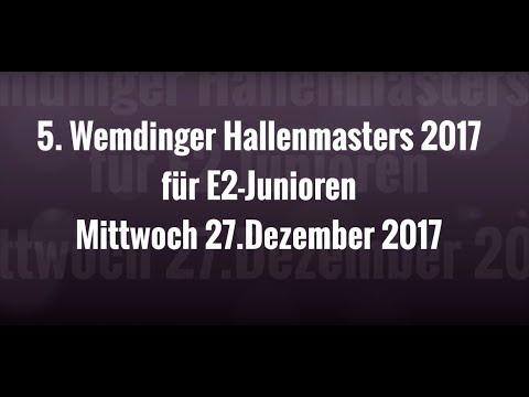 27.12.17 5. WEMDINGER HALLENMASTERS für E2-JUNIOREN - Endspiel