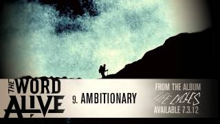 "The Word Alive - ""Ambitionary"" Track 9"