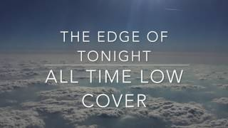 The Edge of Tonight - All Time Low cover