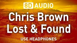 Chris Brown - Lost & Found | 8D AUDIO
