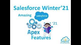Salesforce Winter'21 New Apex Features
