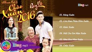 Chào Xuân 2016 - Ray Võ (Album)
