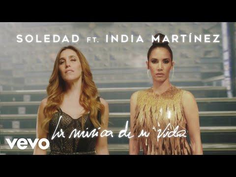 Soledad, India Martinez unen fuerzas en La Musica de Mi Vida