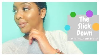 How To: Slick Back Short Natural Hair | TWA