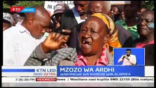 Wakongwe wa Nairobi walalamika mabwenyenye wanawapokonya ardhi na wanamtaka Rais Kuingilia Kati