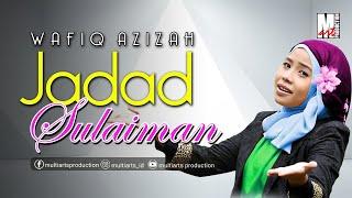 JADAD SULAIMAN - Hj. WAFIQ AZIZAH