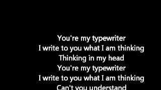 Alicia keys- Typewriter lyrics