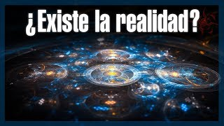 ¿Existe la realidad? - Minidocumental