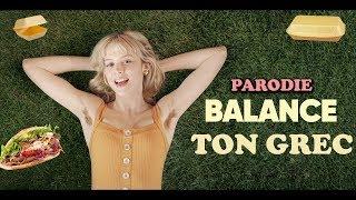 BALANCE TON GREC (Parodie Angèle)