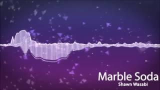 Shawn Wasabi - Marble Soda