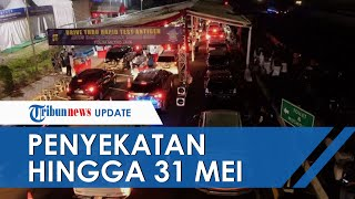 Belum Terima Perintah Hentikan Penyekatan Arus Balik, Polda Metro Jaya Perpanjang hingga 31 Mei 2021