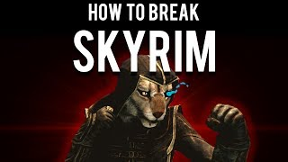How to Break Skyrim at Level 1