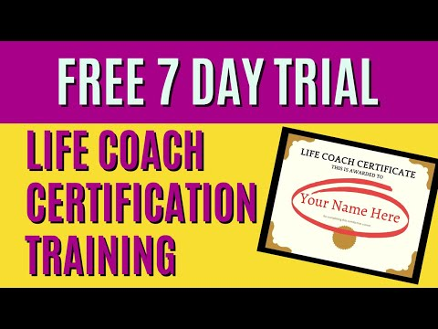 Life Coach Certification FREE 7 DAY TRIAL - YouTube