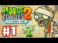 Plants Vs Zombies 2: It 39 s About Time Gameplay Walkth