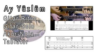 Ay Yüzlüm- Gitar Ritim-Akor-Solo-Nota-Tablatür