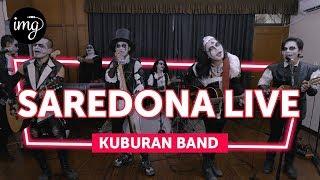 SAREDONA   KUBURAN BAND (LIVE AT INDOMUSIKGRAM)