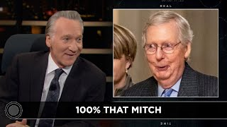 New Rule: 100% That Mitch   Real Time with Bill Maher (HBO)