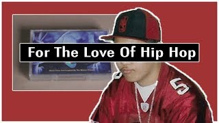 For The Love Of Hip Hop
