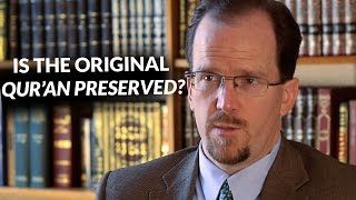 Contemporary Issues: Is the Original Qur'an Preserved? - Dr. Joseph Lumbard